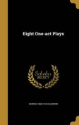 Eight One-Act Plays