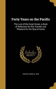 Forty Years on the Pacific