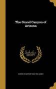 The Grand Canyon of Arizona