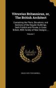 Vitruvius Britannicus, Or, the British Architect