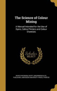 The Science of Colour Mixing