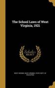 The School Laws of West Virginia, 1921