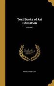 Text Books of Art Education; Volume 2