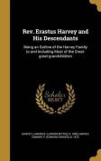 REV. Erastus Harvey and His Descendants