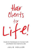 Hair Clients for Life!