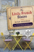 The Little French Bistro [Large Print]