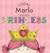 Today Marlo Will Be a Princess