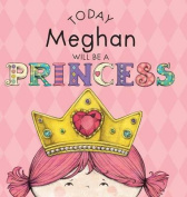 Today Meghan Will Be a Princess