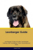 Leonberger Guide Leonberger Guide Includes