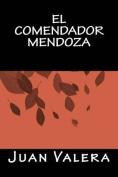 El Comendador Mendoza [Spanish]