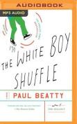 The White Boy Shuffle [Audio]