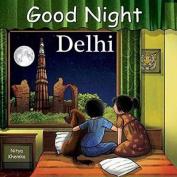 Good Night Delhi [Board book]