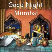Good Night Mumbai [Board book]