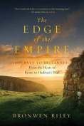 The Edge of the Empire - A Journey to Britannia