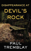 Disappearance at Devil's Rock [Large Print]