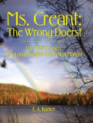 Ms. Creant: The Wrong Doers! [Large Print]