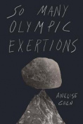Anelise Chen - So Many Olympic Exertions