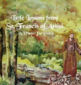 Little Lessons from St. Francis of Assisi