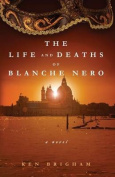 The Life and Deaths of Blanche Nero