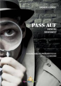 Pass Auf Wem Du Begegnest [GER]