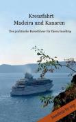 Kreuzfahrt Madeira Und Kanaren [GER]