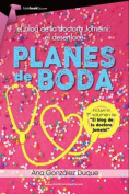Planes de Boda. El Blog de La Doctora Jomeini, El Desenlace.  [Spanish]