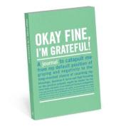 Okay Fine, I'm Grateful Mini Inner-Truth Journal