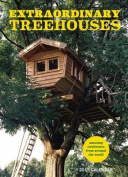Extraordinary Treehouses 2018 Wall Calendar
