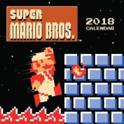 Super Mario Bros. (TM) 2018 Wall Calendar (retro art)