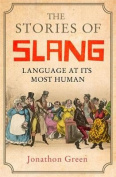 The Stories of Slang