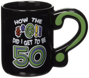 Laid Back How the #at! Did I Get to be 50 Ceramic Mug