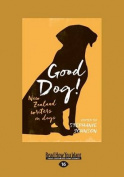 Good Dog [Large Print]