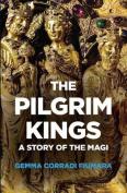 The Pilgrim Kings