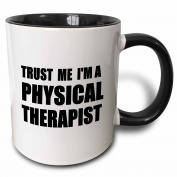 3dRose Trust Me I'm A Physical Therapist. Therapy Work Humour. Funny Job Gift Two Tone Black Mug, 330ml, Black/White