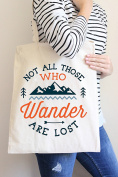 Not All Those Who Wander Are Lost Tote Bag in Natural Colour
