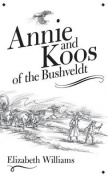 Annie and Koos of the Bushveldt