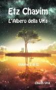 Etz Chayim - L'Albero Della Vita - Vol. 2 Di 12 [ITA]