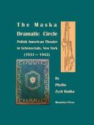 The Maska Dramatic Circle
