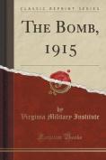 The Bomb, 1915