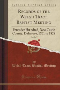 Records of the Welsh Tract Baptist Meeting, Vol. 1 of 2