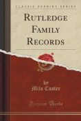 Rutledge Family Records