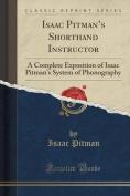 Isaac Pitman's Shorthand Instructor
