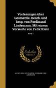 Vorlesungen Uber Geometrie. Bearb. Und Hrsg. Von Ferdinand Lindemann. Mit Einem Vorworte Von Felix Klein; Band 1 [GER]