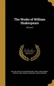 The Works of William Shakespeare; Volume 5