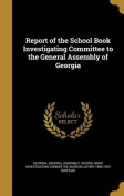 Report of the School Book Investigating Committee to the General Assembly of Georgia