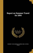 Report on Summer Travel for 1894