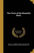 The Town of the Beautiful River