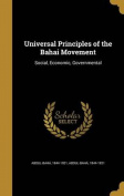 Universal Principles of the Bahai Movement
