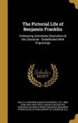 The Pictorial Life of Benjamin Franklin