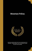 Monetary Policy;